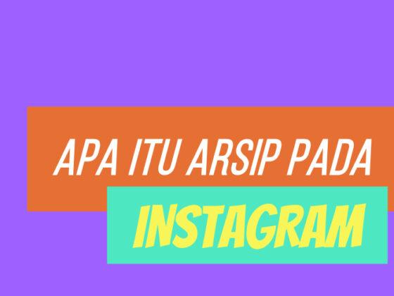 Apa itu Arsip pada Instagram