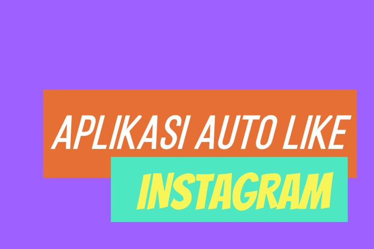 Aplikasi Auto Like Instagram Gratis