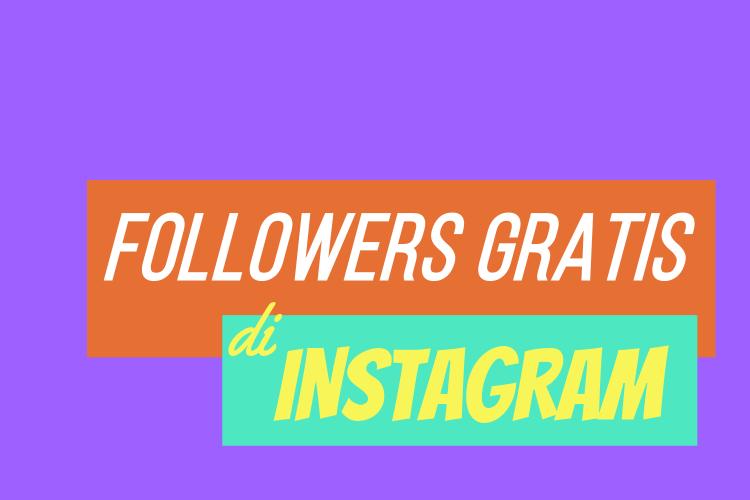 Followers Gratis Instagram Tanpa Harus Mengikuti